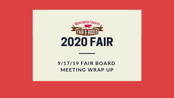 Fair Board 9/17/19 Meeting Wrap Up